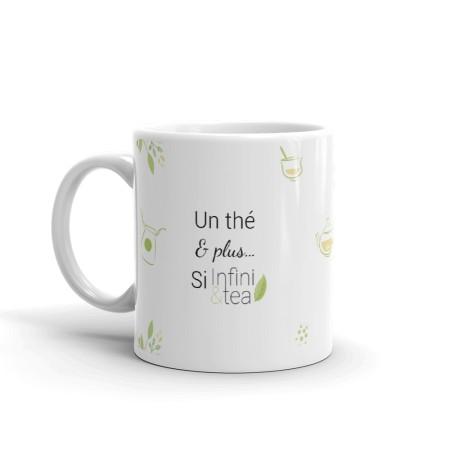 "Mug ""Un thé et plus si Infini&tea"""